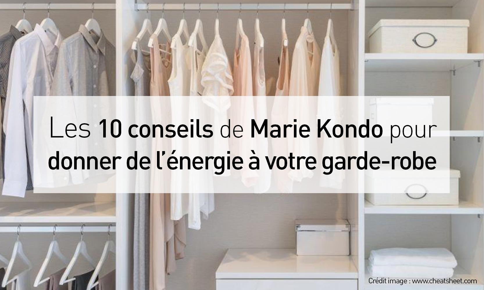 Les 10 conseils de marie kondo pour donner de l 39 nergie votre garde robe s 39 habiller vrai - Meuble pour ranger vetement ...